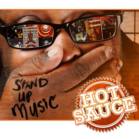 Hot Sauce The MC Stand Up Music